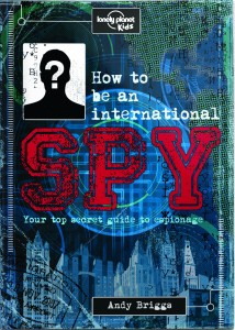 how-to-be-an-international-spy-cover-165825589953192b6a82926b9bb90353